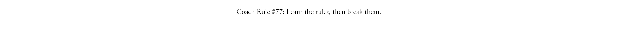 Coach Rule